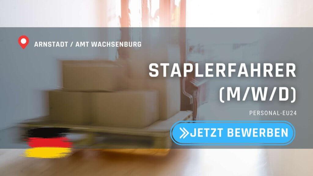 DE_K0047_124 - Staplerfahrer (mwd) Jobs in Arnstadt Amt Wachsenburg
