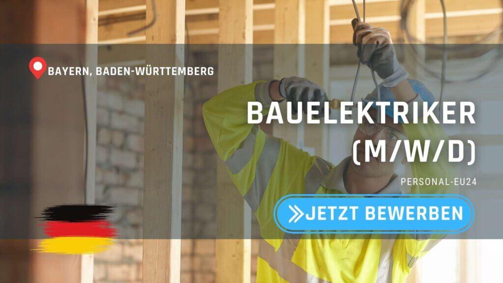 DE_K0047_129 Bauelektriker (mwd) Jobs in Bayern