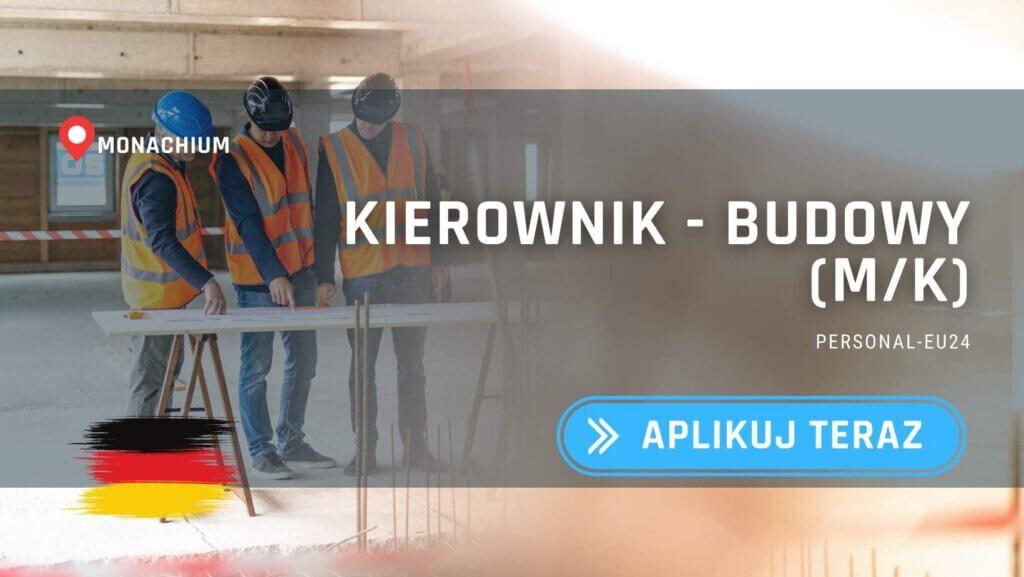 DE_K0055_127 Kierownik - Budowy (mk) Praca w Monachium