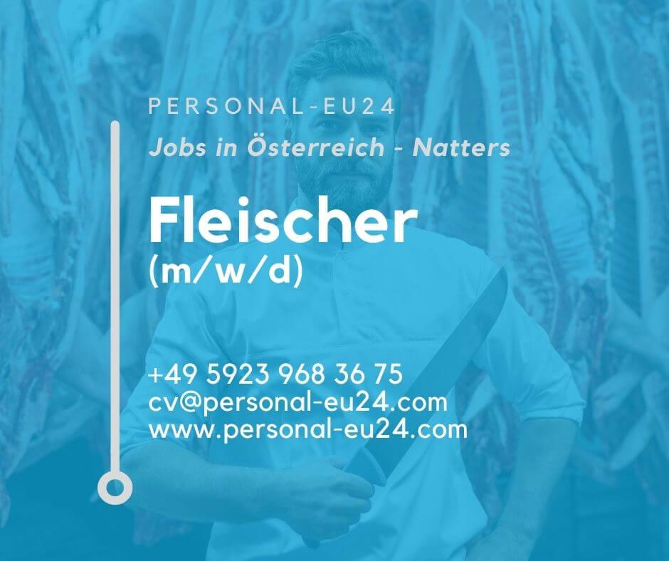 AT_K0059_139 Fleischer (mwd) Jobs in Österreich - Natters
