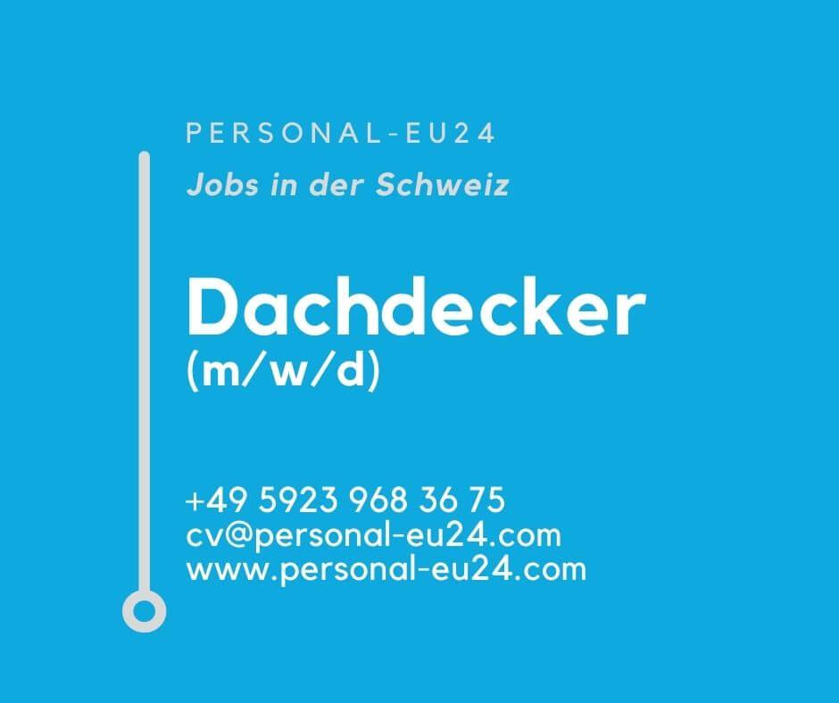 CH_K0015_007 Dachdecker MWD Jobs in der Schweiz