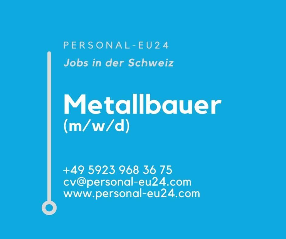 CH_K0015_069 Metallbauer MWD Jobs in der Schweiz
