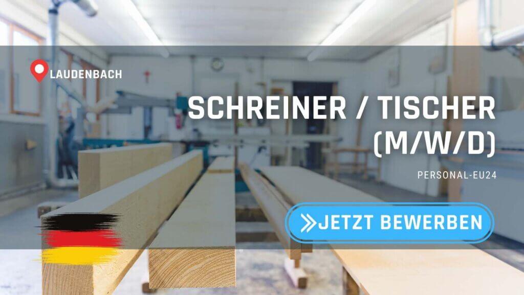 DE_K0047_131 Schreiner Tischer (mwd) Jobs in Laudenbach